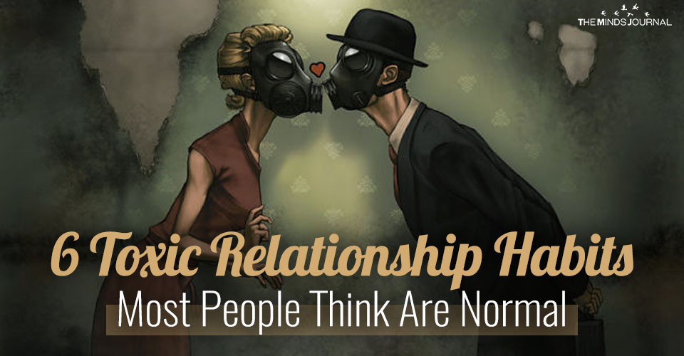 6  Habits in a Relationship That Are Actually Toxic